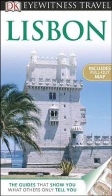 DK Eyewitness Travel Guide: Lisbon  -     By: Susie Boulton, Tomas Tranaeus     Illustrated By: Draughtsman Ltd.