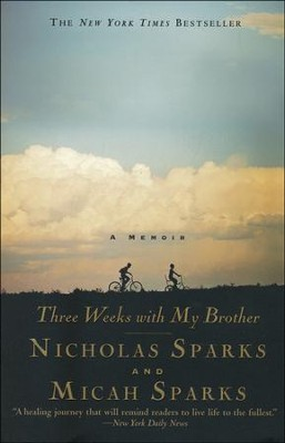 Three Weeks With My Brother   -     By: Nicholas Sparks, Micah Sparks