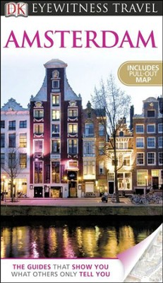 DK Eyewitness Travel Guide: Amsterdam  -     By: Robin Pascoe, Christopher Catling, Rodney Bolt