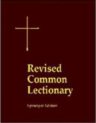 The Revised Common Lectionary: Years A, B, C, and Holy Days According to the Use of the Episcopal Church  -     By: Church Publishing