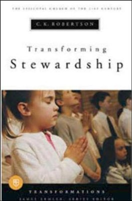 Transforming Stewardship  -     By: C. K. Robertson, James Lemler