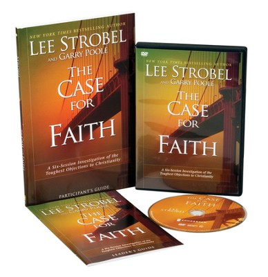 The Case for Faith Participant's Guide with DVD: A Six-Session Investigation of the Toughest Objections to Christianity  -     By: Lee Strobel, Garry Poole