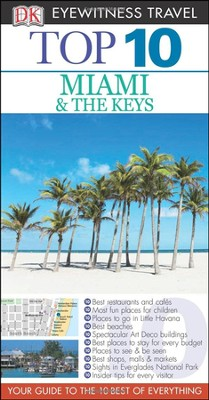 Top 10 Miami and the Keys  -     By: Jeffrey Kennedy
