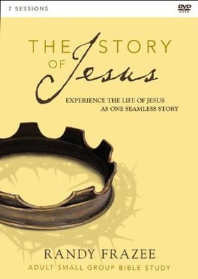 The Story of Jesus: A DVD Study: Experience the Life of Jesus as One Seamless Story  -