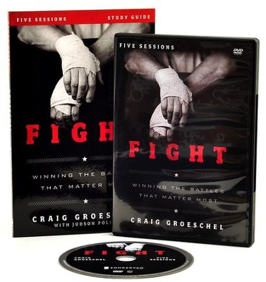 Fight Study Guide with DVD: Winning the Battles That Matter Most  -     By: Craig Groeschel