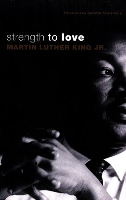 Strength to Love: Gift Edition   -     By: Martin Luther King Jr.