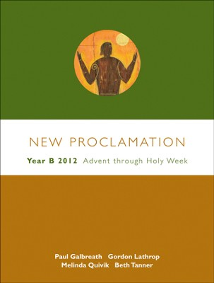 Advent Through Holy Week, 2011-2012: New Proclamation  Series, Year B - Slightly Imperfect  -     By: David B. Lott