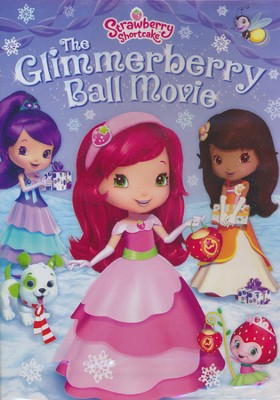 The Glimmeryberry Ball Movie   -