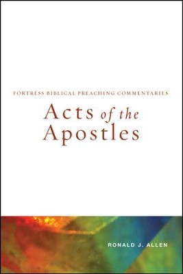 Acts of the Apostles  -     By: Ronald J. Allen