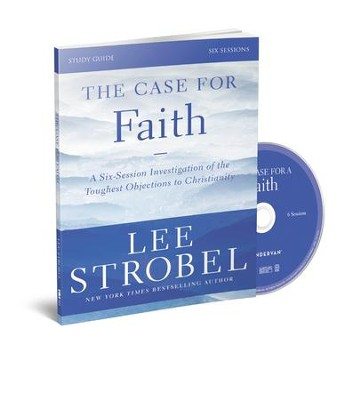 The Case for Faith Revised Study Guide with DVD: Investigating the Toughest Objections to Christianity  -     By: Lee Strobel, Garry Poole