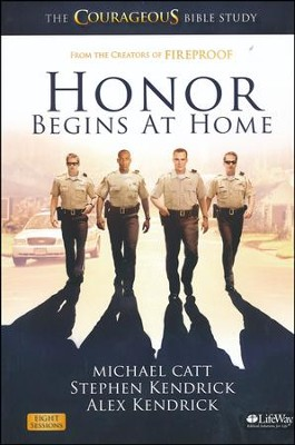 Honor Begins at Home--Member Book   - Slightly Imperfect  -     By: Michael Catt, Alex Kendrick, Stephen Kendrick