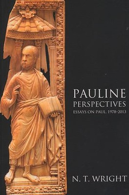 Pauline Perspectives: Essays on Paul, 1978-2013  -     By: N.T. Wright