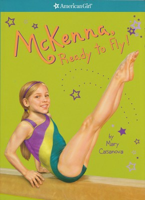 #2: McKenna, Ready to Fly!   -     By: Mary Casanova
