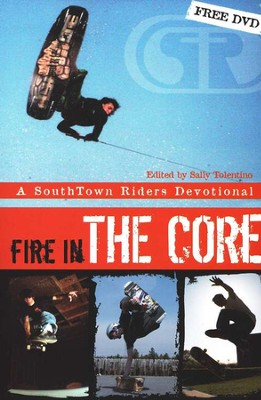 Fire in the Core  -     By: SouthTown Riders