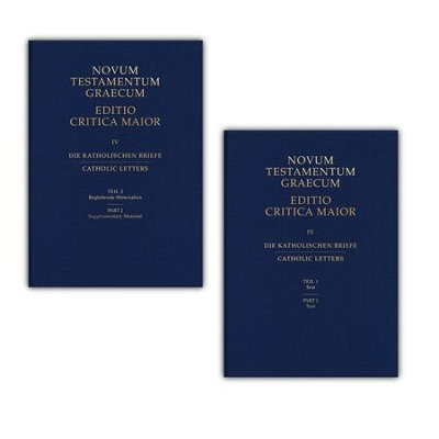 Catholic Letters, Parts 1 & 2: Novum Testamentum Graecum, Editio Critica Maior  -     By: Institute for New Testament Textual Research