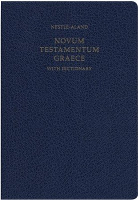 Novum Testamentum Graece, 28th Edition (NA28) w/ Dictionary  -     By: Institute for New Testament Textual Research