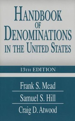 Handbook of Denominations in the United States 13th Edition  -     By: Craig D. Atwood
