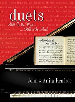 Duets: Still in the Word... Still in the Mood, Slightly Imperfect   -     By: Anita Renfroe, John Renfroe