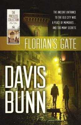 Florian's Gate, Priceless Collection Series #1   -     By: Davis Bunn