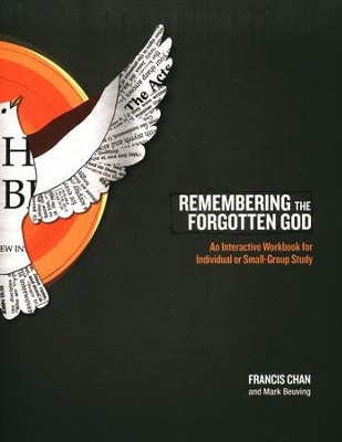 Remembering the Forgotten God Workbook  -     By: Francis Chan