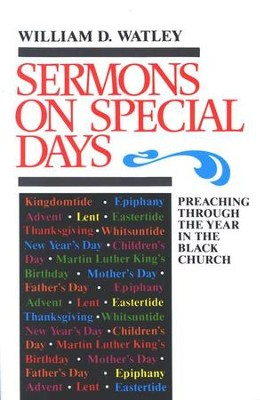 Sermons On Special Days   -     By: William D. Watley