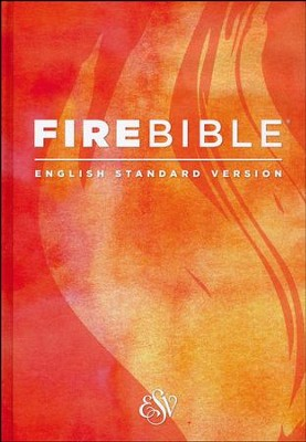 Fire Bible ESV Version, hardcover  -