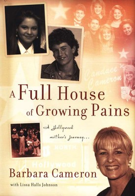 A Full House of Growing Pains  -     By: Barbara Cameron