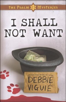 I Shall Not Want, Psalm 23 Mysteries Series #2  - Slightly Imperfect  -     By: Debbie Viguie