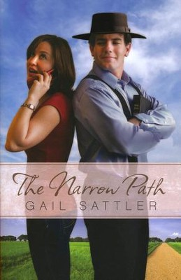 The Narrow Path   -     By: Gail Sattler