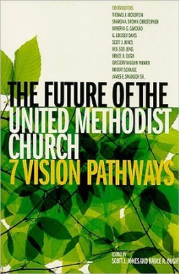 The Future of the United Methodist Church  -     By: Scott J. Jones