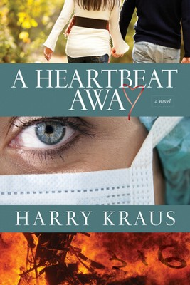 A Heartbeat Away  -     By: Harry Kraus
