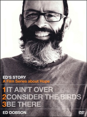 Ed's Story - Films 1, 2 & 3:  It Ain't Over/Consider the Birds/Be There, DVD  -     By: Ed Dobson