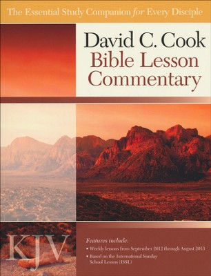 David C. Cook KJV Bible Lesson Commentary 2012-13  -     By: Dan Lioy