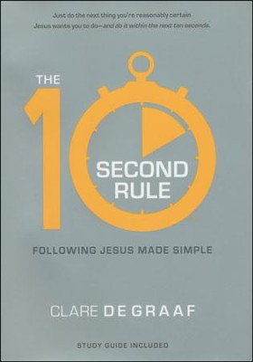 The 10-Second Rule with Study Guide   -     By: Clare DeGraff