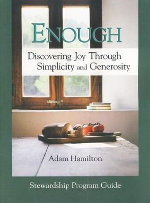 Enough: Stewardship Program Guide with DVD   -     By: Adam Hamilton