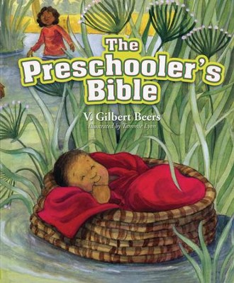 The Preschooler's Bible  -     By: V. Gilbert Beers