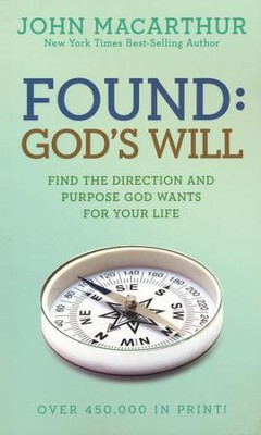 Found: God's Will, repackaged  -     By: John MacArthur
