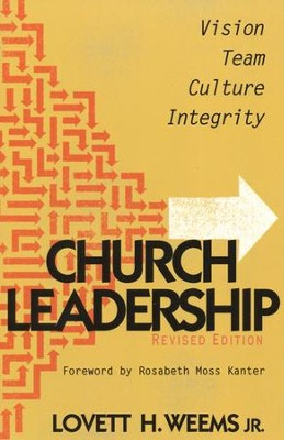 Church Leadership: Vision, Team, Culture, Integrity - Revised Edition  -     By: Lovett Weems