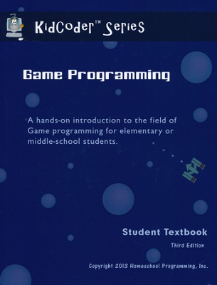 KidCoder: Game Programming Course, Student Textbook with CDROM, 3rd Edition  -