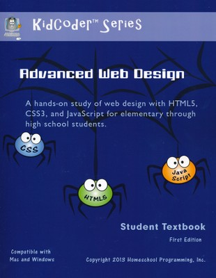 KidCoder: Advanced Web Design Course Student Textbook with CDROM  -