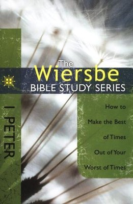 1 Peter: The Warren Wiersbe Bible Study Series   -     By: Warren W. Wiersbe