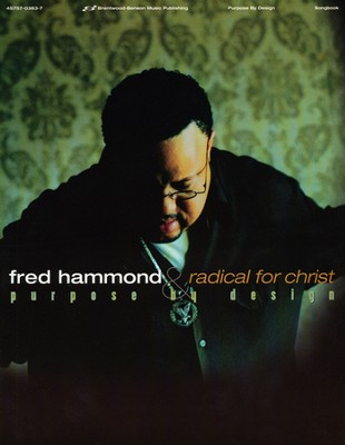 Purpose By Design Songbook  -     By: Fred Hammond