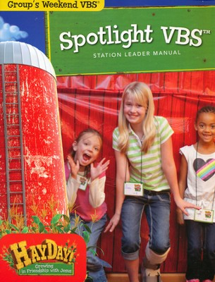 HayDay Spotlight VBS Leader Manual  -