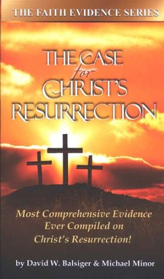 The Case for Christ's Resurrection, Book/DVD   -     By: David W. Balsiger, Michael Minor