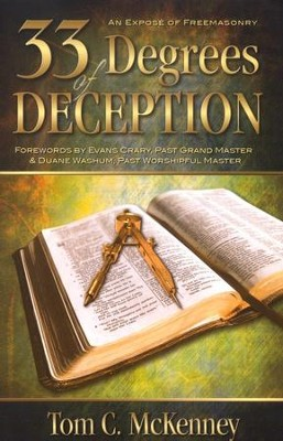 33 Degrees of Deception  -     By: Tom Mckinney
