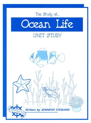 The Study of Ocean Life Unit Study   -     By: Jennifer Steward
