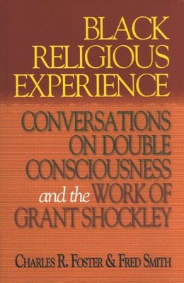 Black Religious Experience   -     By: Charles R. Foster, Fred Smith
