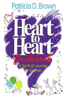 Heart To Heart Guidebook   -     By: Patricia D. Brown