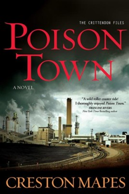 Poison Town, Crittendon Files Series #2   -     By: Creston Mapes