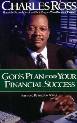 God's Plan For Your Financial Success   -     By: Charles Ross